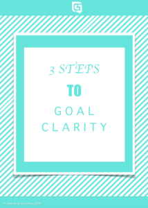 3 STEPS TO GOAL CLARITY